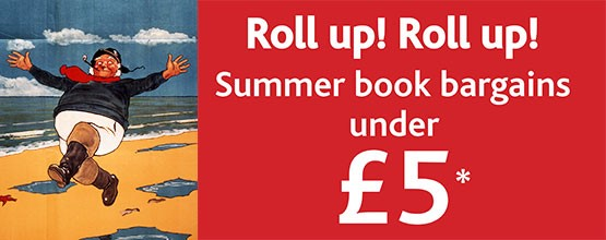 Roll up! Roll up! Summer book bargains under £5
