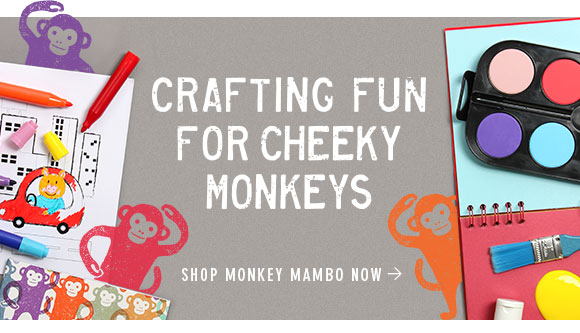 Crafting Fun For Cheeky Monkeys